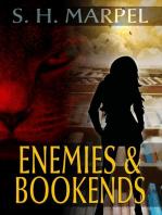 Enemies & Bookends