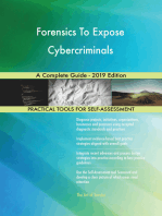 Forensics To Expose Cybercriminals A Complete Guide - 2019 Edition