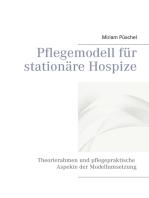 Pflegemodell für stationäre Hospize