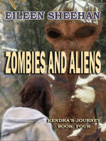 Zombies and Aliens (Book Four of Kendra's Journey)