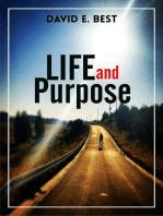 Life and Purpose