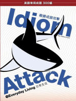 Idiom Attack Vol. 1 - Everyday Living (Trad. Chinese Edition)