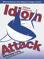 Idiom Attack Vol.1 - Everyday Living (French Edition)