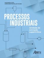 Processos Industriais: Unidade de Extração Supercrítica