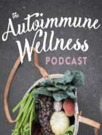 The Autoimmune Wellness Podcast Episode #2