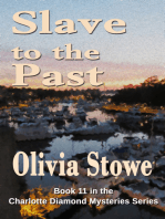 Slave to the Past