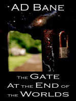 The Gate At the End of the Worlds