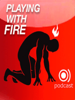 117 - Playing with Fire