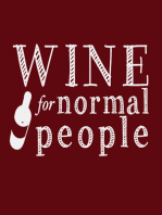 Episode 005 Aging Wines - How to know when to hold em