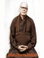 Everyday Buddhism - Class 3 / Part 1