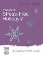 7 Days to Stress-Free Holidays!