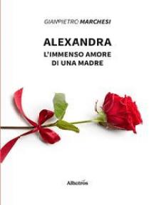 Alexandra: L'immenso amore di una madre