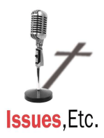 1933. Issues, Etc. Soundbite of the Week, 7/12/19