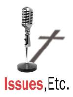 1024. Issues, Etc. Soundbite of the Week, 4/12/19
