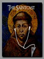SaintCast Episode #43, 1st Anniversary, podcaster feedback, run on JPII relics, Lenten station churches, feedback 312.235.2278
