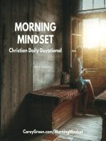 08-06-18 Morning Mindset Christian Daily Devotional