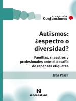 Autismos: ¿espectro o diversidad?: Familias, maestros y profesionales ante el desafío de repensar etiquetas