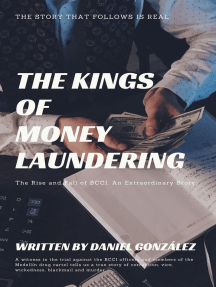 THE KINGS OF MONEY LAUNDERING: THE RISE ANK FALL OF BCCI. AN EXTRAORDINARY STORY.