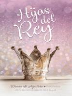 Hijas del Rey: Lecturas devocionales para damas