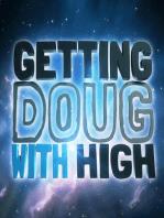 EP 26 David Cross - Getting Doug with High