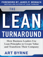 The Lean Turnaround: How Business Leaders Use Lean Principles to Create Value and Transform Their Company: How Business Leaders  Use Lean Principles to Create Value and Transform Their Company
