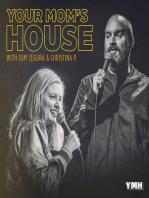 431-Paul Gilmartin-Your Mom's House with Christina P and Tom Segura