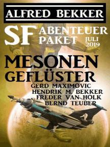 SF-Abenteuer Paket Juli 2019: Mesonengeflüster