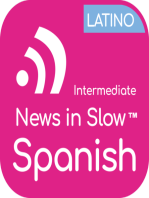 News In Slow Spanish Latino #298 - Spanish Expressions, News and Grammar