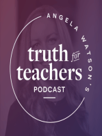 EP17 How to reconnect daily with the reasons why you teach