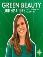 EP20. Zeroing in on Zero Waste in Green Beauty