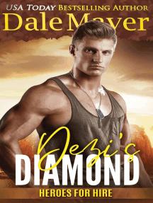 Dezi's Diamond: Heroes for Hire, #19