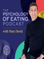 Why Can't I Lose Weight?- Spiritual Lessons We Can Learn from Weight- Part 4 with Marc David- Psychology of Eating Podcast