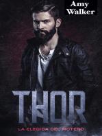 Thor: La Elegida del Motero