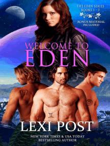 Welcome to Eden (Eden Series: Books 1-3)