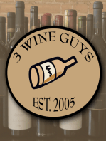 3 Wine Guys - What are We Drinking? Blogcast 71
