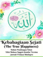 Kebahagiaan Sejati (The True Happiness) Dalam Pandangan Islam Edisi Bahasa Inggris Standar Version