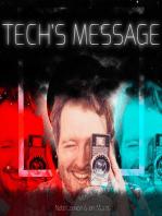 Tech's Message Pilot Episode 2