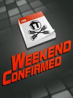 Weekend Confirmed - Ep. 193 - 11/27/2013