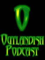 Outlandish Episode 335 04-11-16