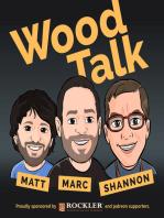 Wood Talk #99 – Improv Woodworking