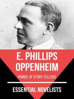 Essential Novelists - E. Phillips Oppenheim