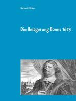 Die Belagerung Bonns 1673