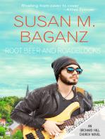 Root Beer and Roadblocks