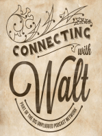 #014 - Connecting with Walt - A Long Journey Comes to an End