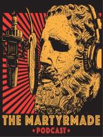 MartyrMade Podcast #12 – God's Socialist, pt. 2