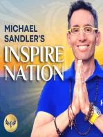 BONUS GUIDED RE-ENERGIZING MEDITATION (4 MIN) Michael Sandler | Inspiration | Spirituality | Mindfulness | Chi | Self-Help