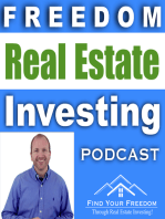 Welcome to the Freedom Real Estate Investing Podcast! REI 001