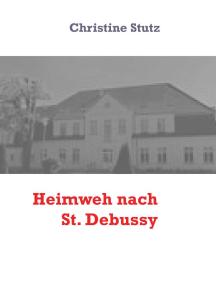 Heimweh nach St. Debussy