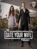Addicted to the High of Growing | Date Your Wife | Ep 017
