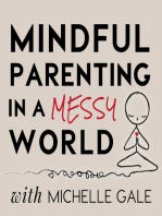 008 Mindful Listening is a Parenting Superpower!